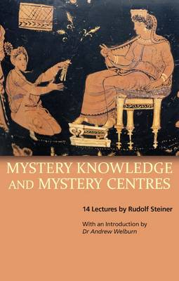 Image for <B>Mystery Knowledge and Mystery Centres </B><I> GA232</I>