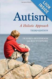 Image for <B>Autism </B><I> A Holistic Approach</I>