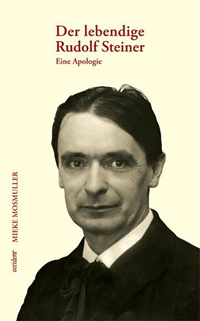 Image for <B>Living Rudolf Steiner, The </B><I> Apologia</I>