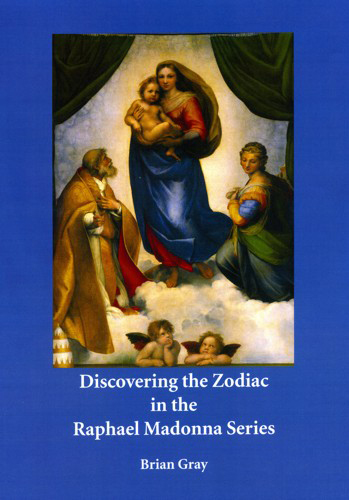 Image for <B>Discovering the Zodiac in the Raphael Madonna Series </B><I> </I>
