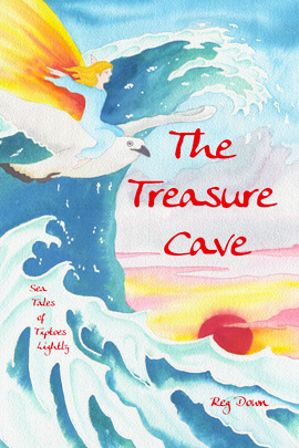 Image for <B>The Treasure Cave </B><I> Sea Tales of Tiptoes Lightly</I>