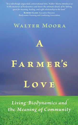Image for <B>Farmer's Love, A </B><I> Living Biodynamics and the Meaning of Community</I>