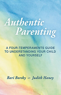 Image for <B>Authentic Parenting </B><I> A Four-Temperaments Guide to Understanding Your Child and Yourself</I>