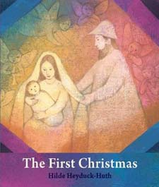 Image for <B>First Christmas, The </B><I> For Young Chldren</I>