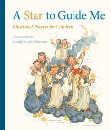 Image for <B>Star to Guide Me, A </B><I> Illustrated Prayers for Children</I>