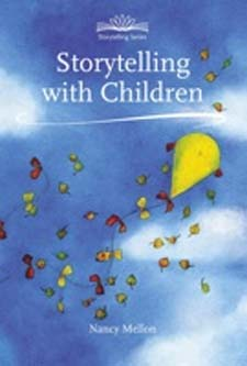 Image for <B>Storytelling with Children </B><I> new ed</I>