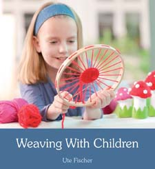 Image for <B>Weaving with Children </B><I> </I>
