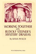 Image for <B>Working Together on Rudolf Steiner's Mystery Dramas </B><I> </I>