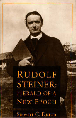 Image for <B>Rudolf Steiner </B><I> Herald of a New Epoch</I>