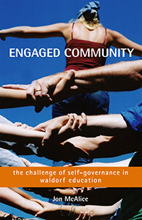 Image for <B>Engaged Community </B><I> The Challenge of Self-Governance in Waldorf Education</I>