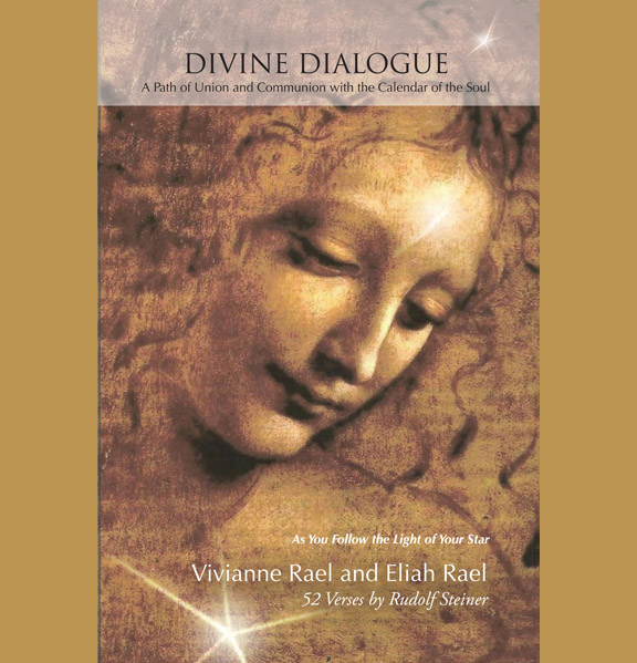 Image for <B>Divine Dialogue </B><I> A Path of Union and Communion with the Calendar of the Soul</I>