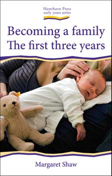 Image for <B>Becoming a Family </B><I> The First Three Years</I>