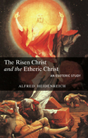 Image for <B>Risen Christ and the Etheric Christ, The </B><I> </I>