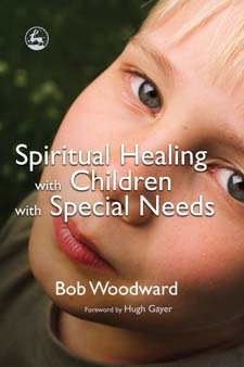 Image for <B>Spiritual Healing with Children with Special Needs </B><I> </I>