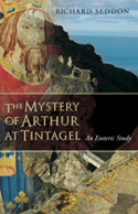 Image for <B>Mystery of Arthur at Tintagel, The </B><I> An Esoteric Study</I>