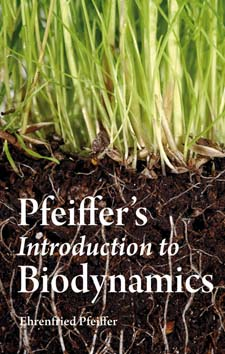 Image for <B>Pfeiffer's Introduction to Biodynamics </B><I> </I>