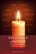 Image for <B>Festivals of the Year </B><I> A Workbook for Re-enlivening the Christian Festive Cycle</I>
