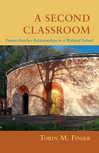 Image for <B>Second Classroom, A </B><I> Parent-Teacher Relationships in a Waldorf School</I>