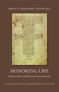 Image for <B>Honoring Life </B><I> Medical Ethics and Physician-Assisted Suicide</I>