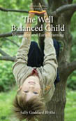 Image for <B>Well Balanced Child, The </B><I> Movement and Early Learning 2nd ed.</I>
