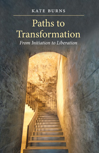 Image for <B>Paths to Transformation </B><I> From Initiation to Liberation</I>
