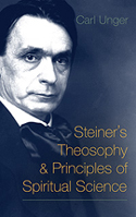 Image for <B>Steiner's Theosophy and Principles of Spiritual Science </B><I> </I>