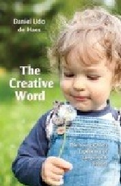 Image for <B>Creative Word </B><I> The Young Child's Experience of Language and Stories</I>