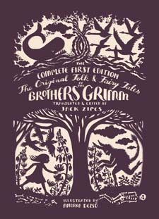 Image for <B>Original Folk and Fairy Tales of the Brothers Grimm </B><I> The Complete First Edition</I>