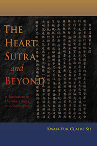 Image for <B>The Heart Sutra and Beyond </B><I> A Translation of The Heart Sutra with Commentary</I>