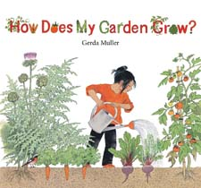 Image for <B>How Does My Garden Grow </B><I> </I>