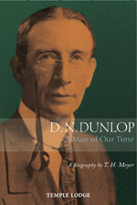 Image for <B>D.N. Dunlop </B><I> A Man of Our Time</I>