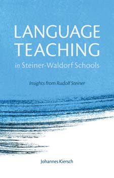 Image for <B>Language Teaching in Steiner Waldorf Schools New edition </B><I> </I>