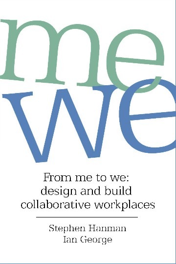 Image for <B>From Me to We </B><I> design and build collaborative workplaces</I>