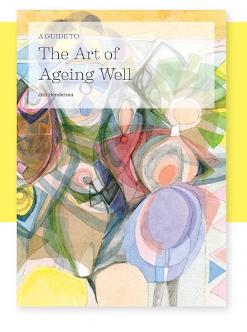Image for <B>Guide to the Art of Ageing Well </B><I> </I>