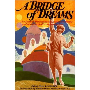Image for <B>Bridge of Dreams: The Story of Paramananda, A </B><I> Story of Paramananda, a Modern Mystic and His Ideal of All-conquering Love</I>
