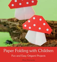 Image for <B>Paper Folding with Children </B><I> Fun and Easy Origami Projects</I>