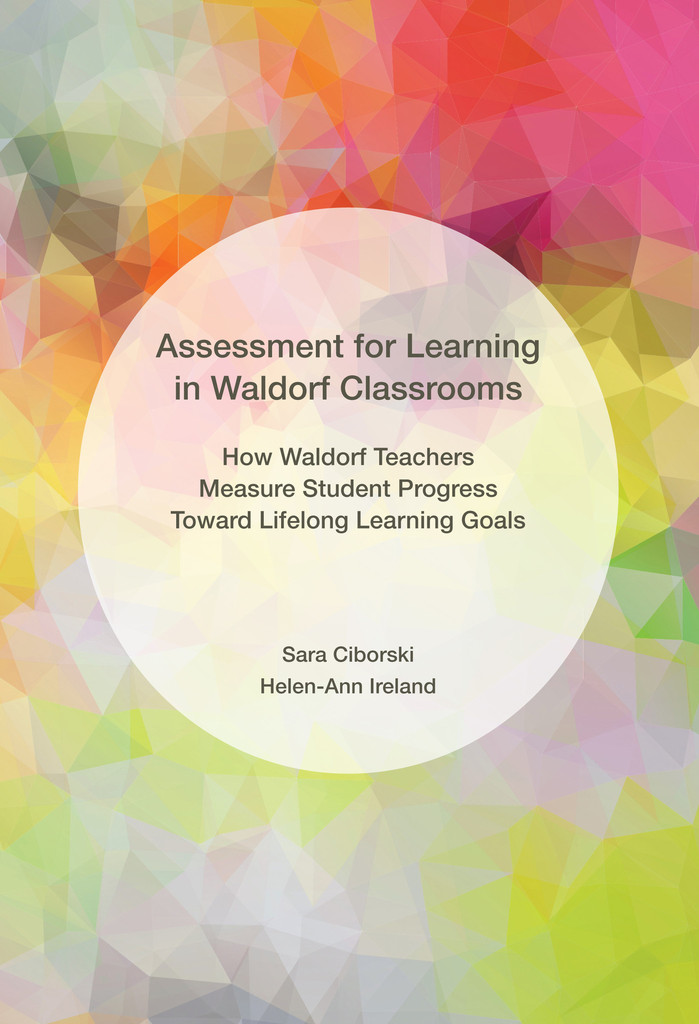 Image for <B>Assessment for Learning in Waldorf Classrooms </B><I> </I>