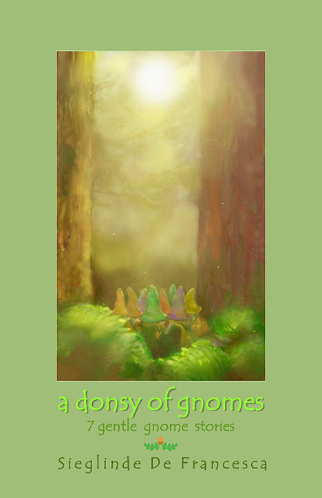 Image for <B>Donsy of Gnomes, A </B><I> 7 gentle gnome stories</I>
