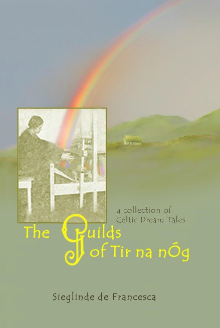 Image for <B>Guilds of Tir Na Nog, The </B><I> A collection of Celtic dream tales</I>