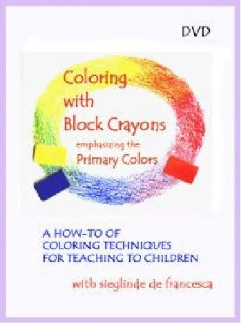 Image for <B>Coloring with Block Crayons 3 DVD set </B><I> a how-to of coloring techniques for teaching to children</I>