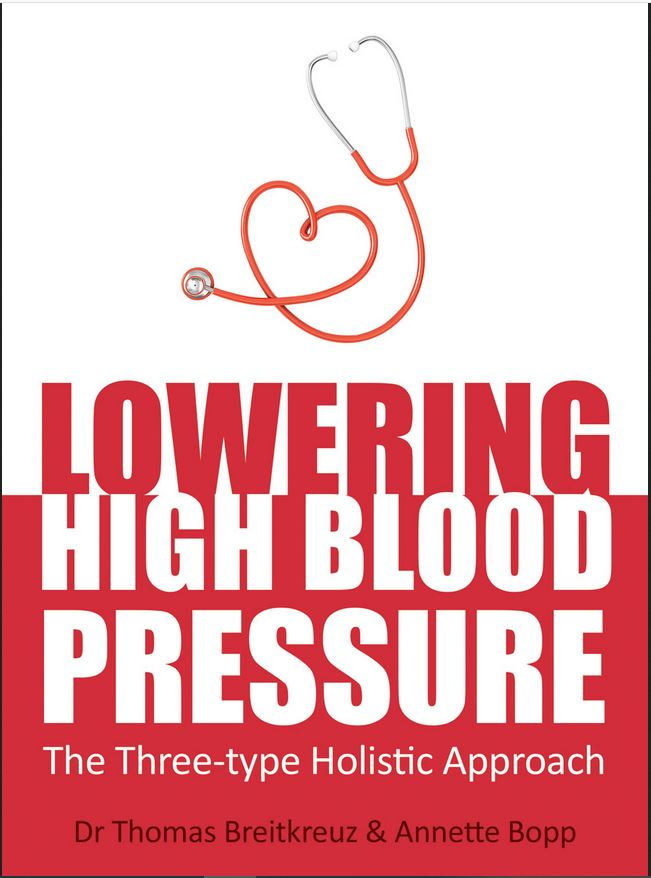Image for <B>Lowering High Blood Pressure: The Three-type Holistic Approach </B><I> </I>