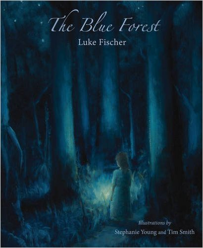Image for <B>Blue Forest, The </B><I> </I>