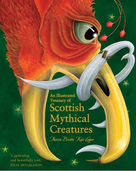 Image for <B>Illustrated Treasury of Scottish Mythical Creatures, An </B><I> </I>
