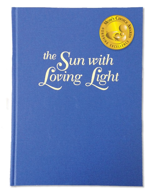 Image for <B>Sun with Loving Light </B><I> </I>
