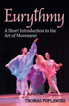 <B>Eurythmy </B><I> A Short Introduction to the Art of Movement</I>