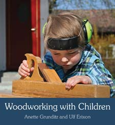 Image for <B>Woodworking with Children </B><I> </I>