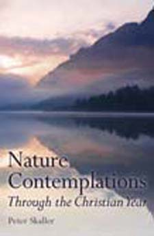 Image for <B>Nature Contemplations Through the Christian Year </B><I> </I>