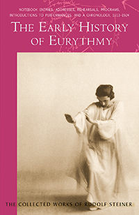 Image for <B>Early History of Eurythmy </B><I> CW277c</I>