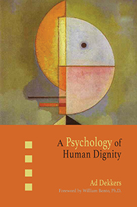 Image for <B>Psychology of Human Dignity, A </B><I> </I>