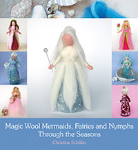 Image for <B>Magic Wool Mermaids, Fairies and Nymphs through the Seasons </B><I> </I>